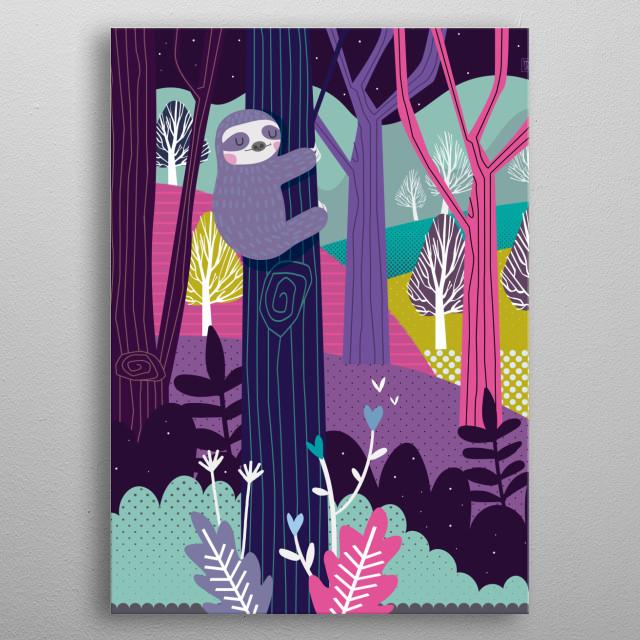 Happy art of my favorite animal, sloths.  metal poster
