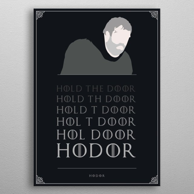 Typo Hodor - Game of thrones  metal poster