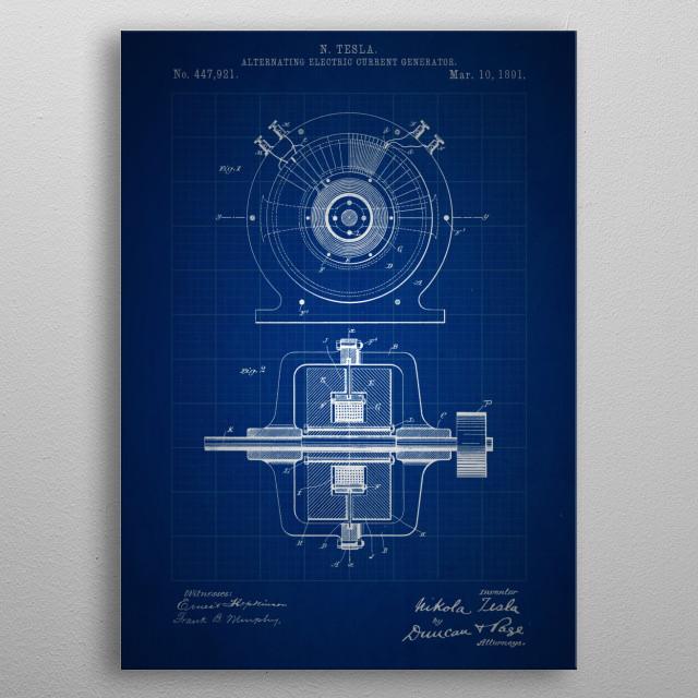 Alternating Electric Current Generator - Patent #447,921 by Nikola Tesla - 1891 metal poster