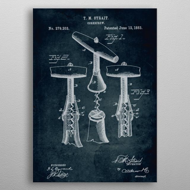 No288-1883-Corkscrew-Inventor T. M. Strait metal poster