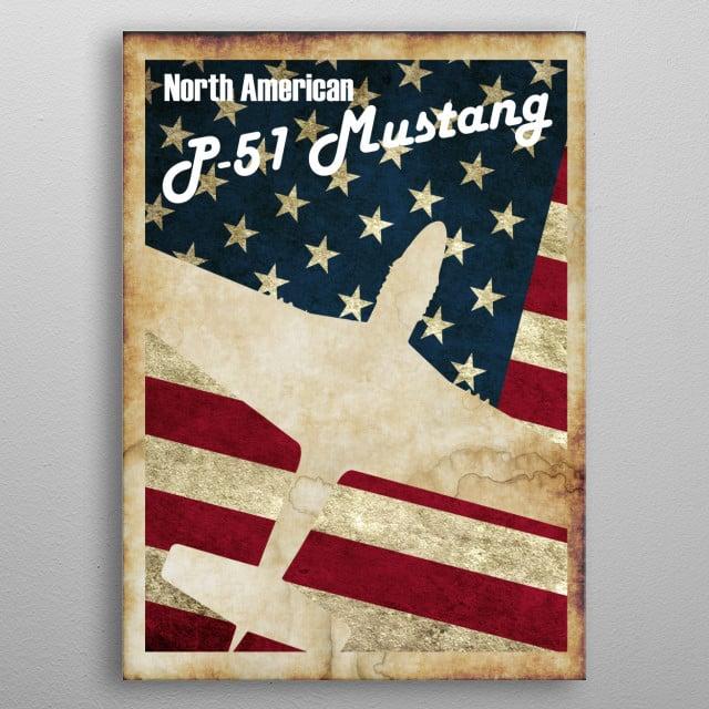 P-51 Mustang Vintage WW2 poster metal poster