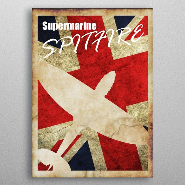 Supermarine Spitfire Vintage WW2 poster metal poster