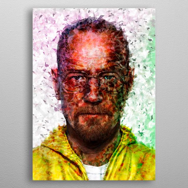 """Walter White """"Breaking Bad""""  metal poster"""