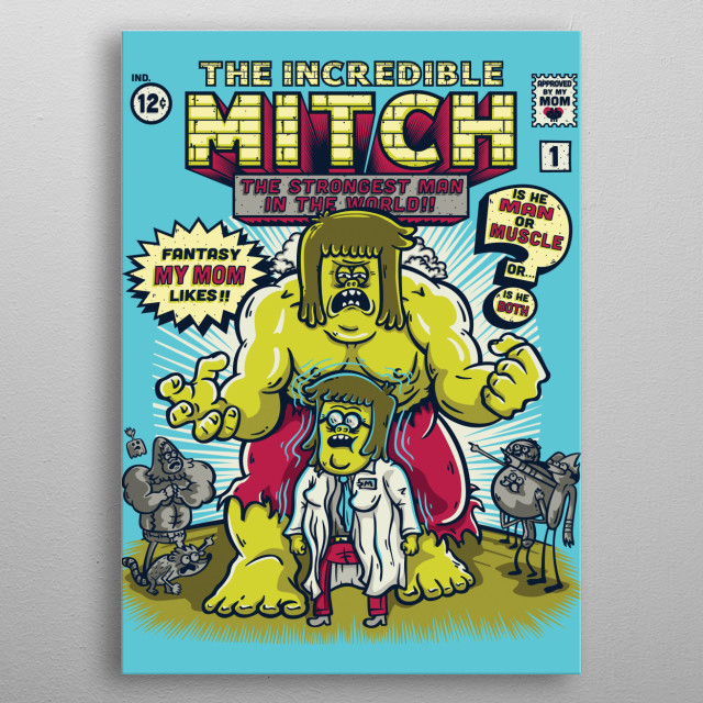 The Incredible Mitch metal poster