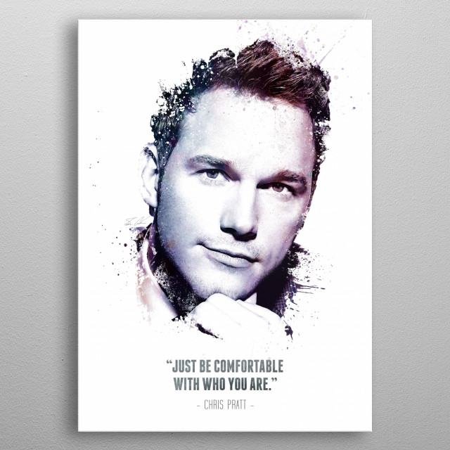 The Legendary Chris Pratt and his quote. metal poster
