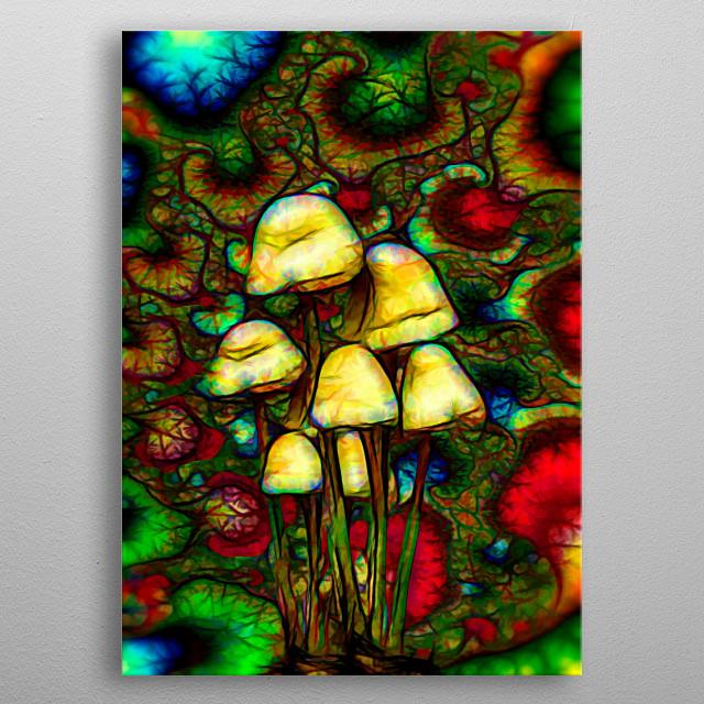 Magic psychedelic mushrooms metal poster