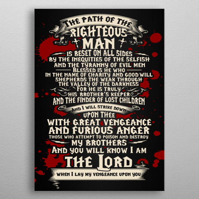 The Path Of The Righteous Man - Pulp Fiction Quote metal poster