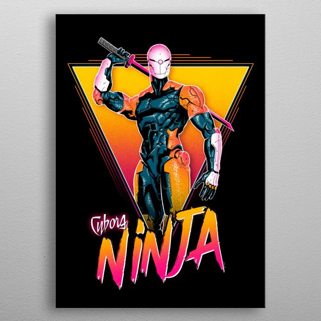 Cyborg Ninja metal poster