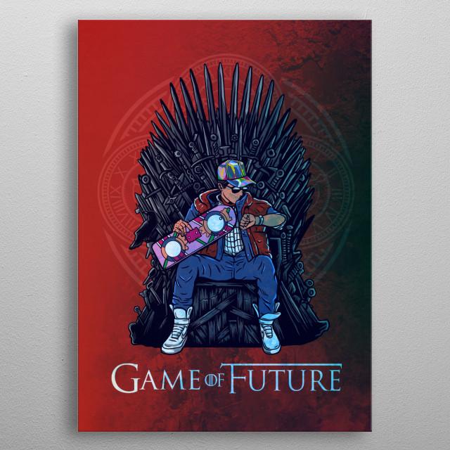 Game of Future  metal poster