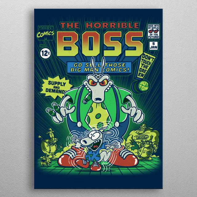 The Horrible Boss metal poster