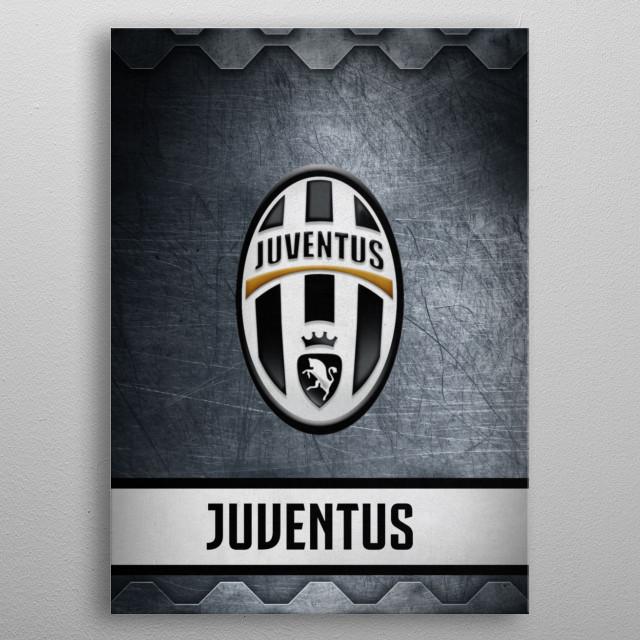 Football Clubs - Juventus metal poster