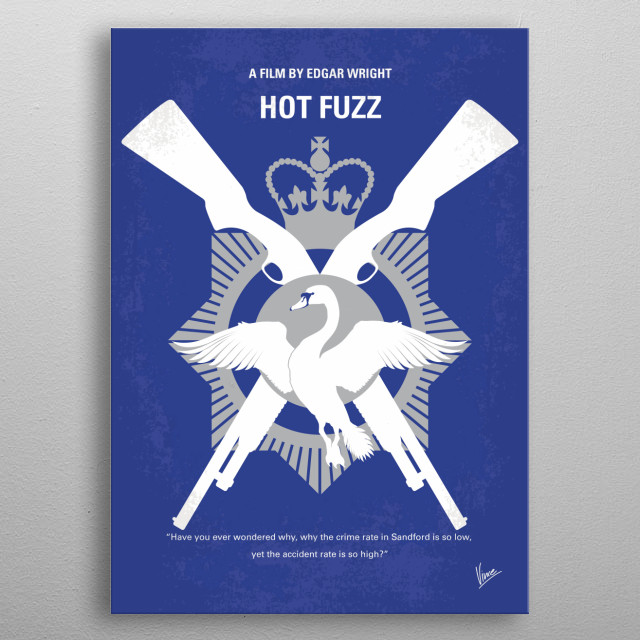 No847 My Hot Fuzz minimal movie poster metal poster