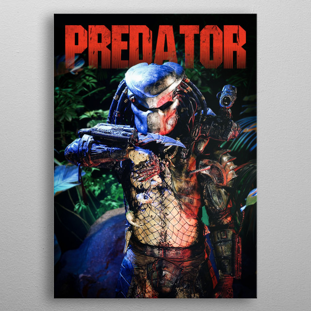 High-quality metal print from amazing Predator collection will bring unique style to your space and will show off your personality. metal poster