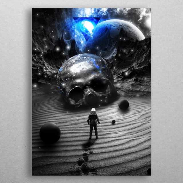 High-quality metal print from amazing Out Of This World collection will bring unique style to your space and will show off your personality. metal poster