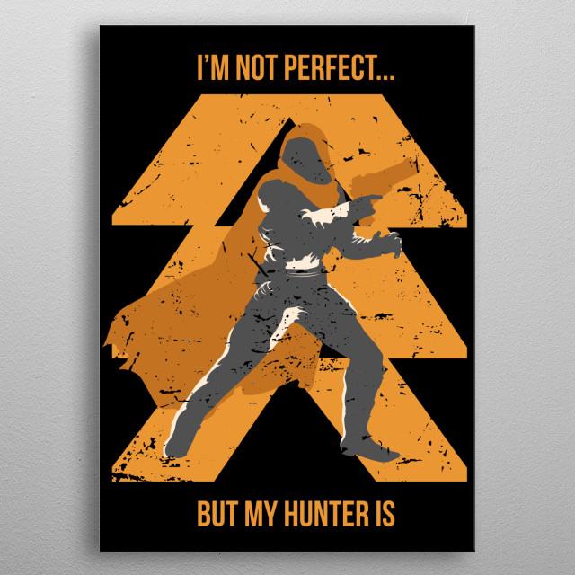 My Hunter metal poster