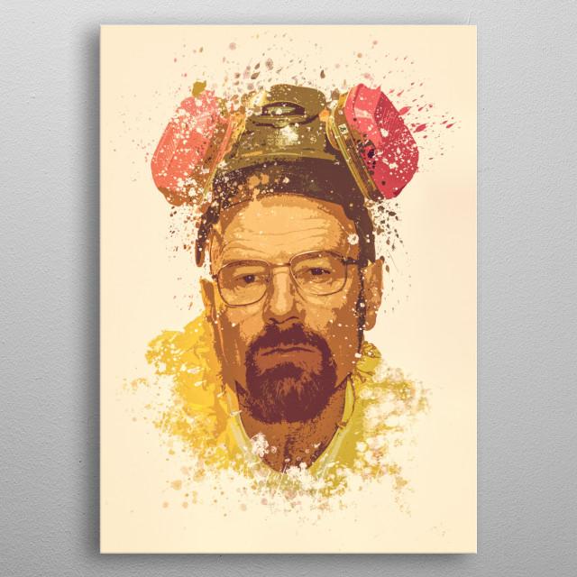 Breaking Bad, Walter White splatter painting metal poster