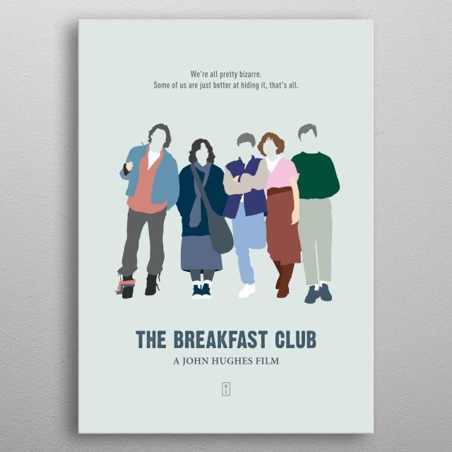 The Breakfast Club - John Hughes metal poster