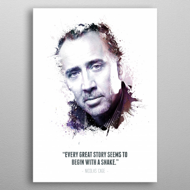 The Legendary Nicolas Cage and his quote. metal poster