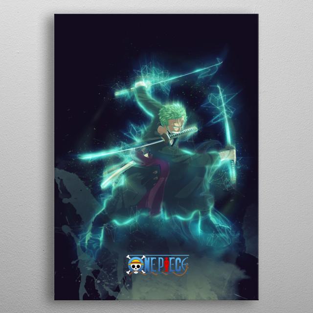Zoro / OnePiece / renegade metal poster