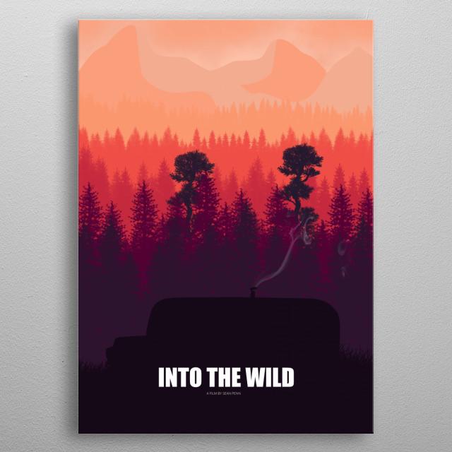 Into the Wild - Minimal Movie Fanart alternative metal poster