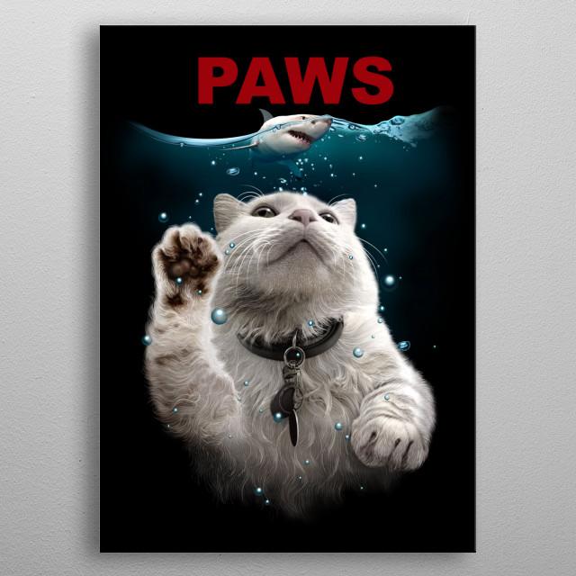 PAWS metal poster
