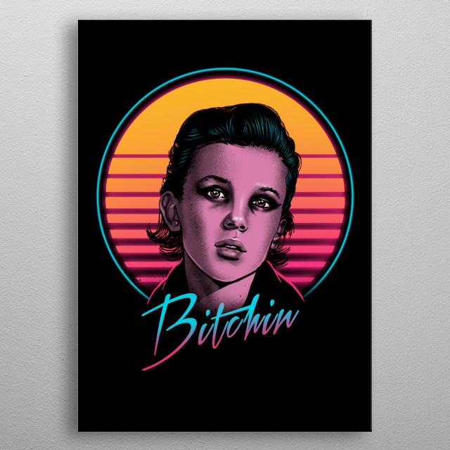 Bitchin metal poster
