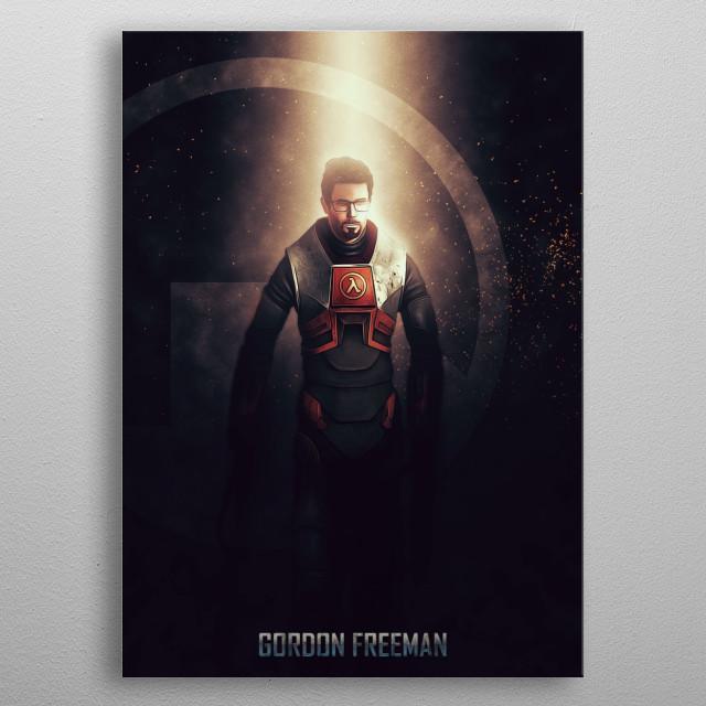 Gordon Freeman from Black Mesa Labs metal poster