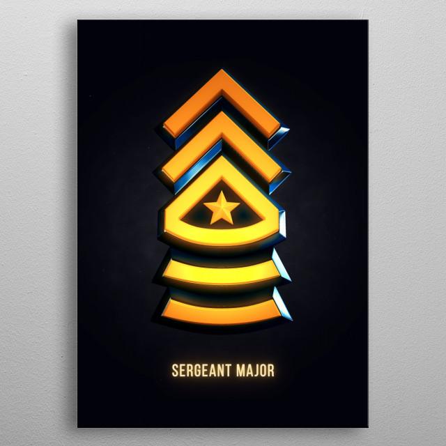 Sergeant Major - Military Insignia 3D metal poster