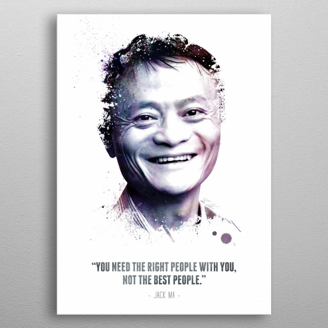 The Legendary Jack Ma and his quote. metal poster