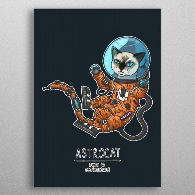Astrocat, born in the Cativersum metal poster
