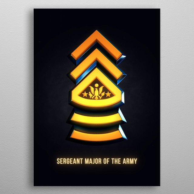 Sergeant Major of the Army - Military Insignia 3D metal poster