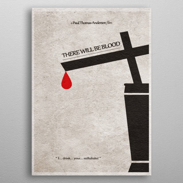 There Will Be Blood Minimalist  Movie Poster metal poster