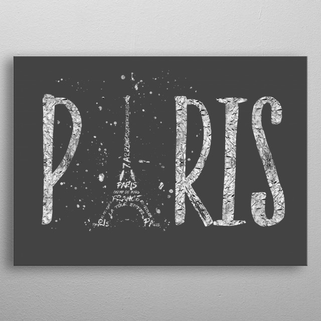 Eiffel Tower displayed in a modern and elegant silver style. The shape of the Eiffel Tower is the letter A in the word PARIS. metal poster
