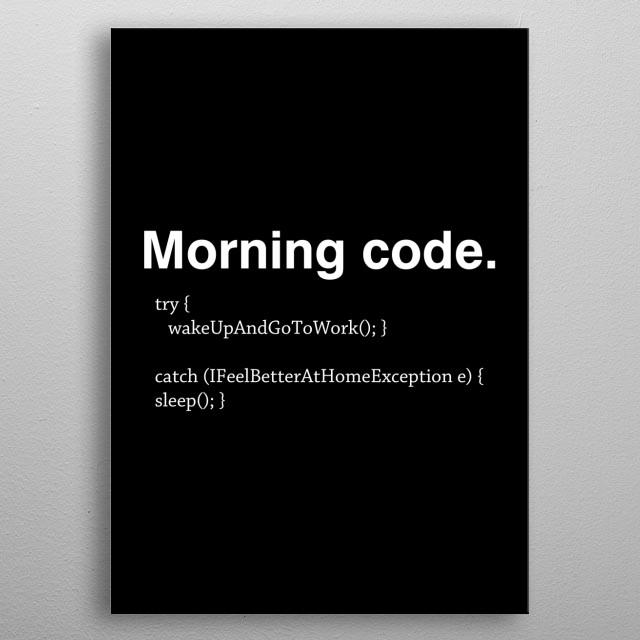 Morning code metal poster