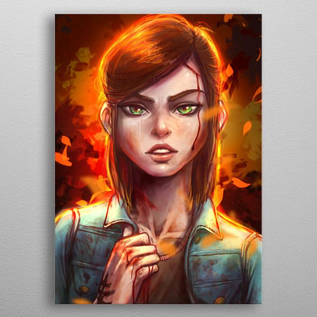 Ellie - The last of us metal poster