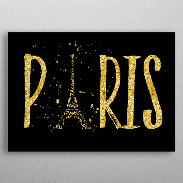 Eiffel Tower displayed in a modern and elegant golden style. The shape of the Eiffel Tower is the letter A in the word PARIS. metal poster