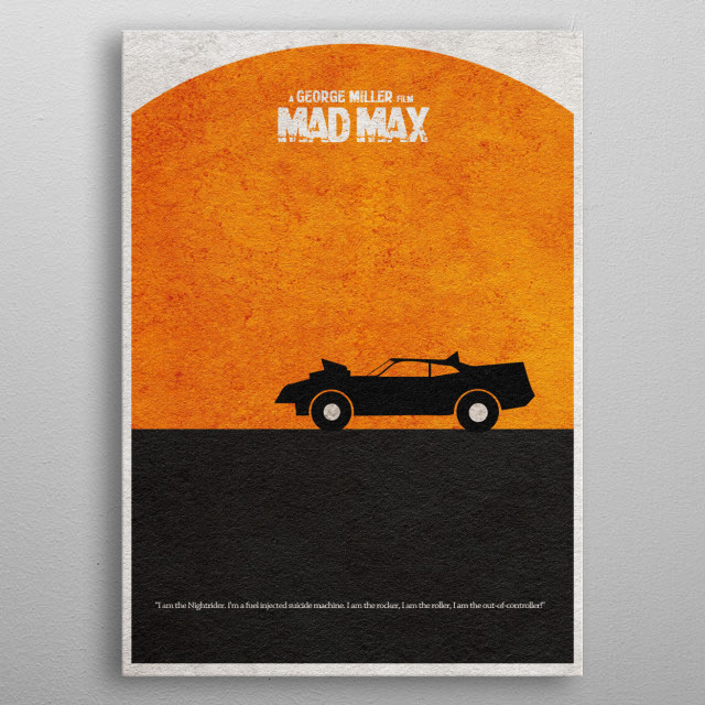 Mad Max Minimalist and Alternative Movie Poster metal poster