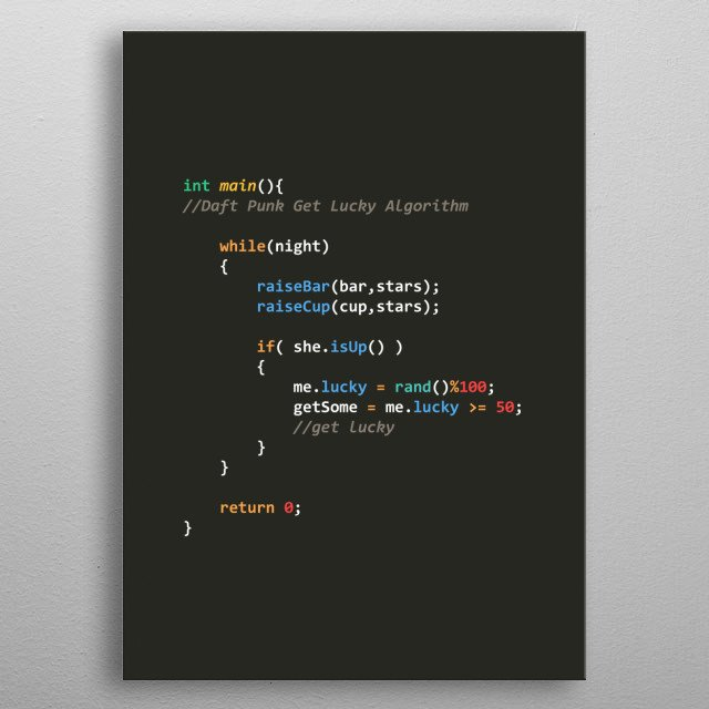 Daft Punk Get Lucky Song Algorithm in C metal poster