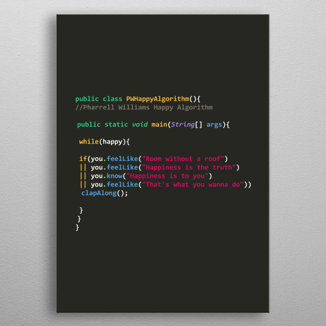 Pharrell Williams - Happy Song Algorithm in Java metal poster