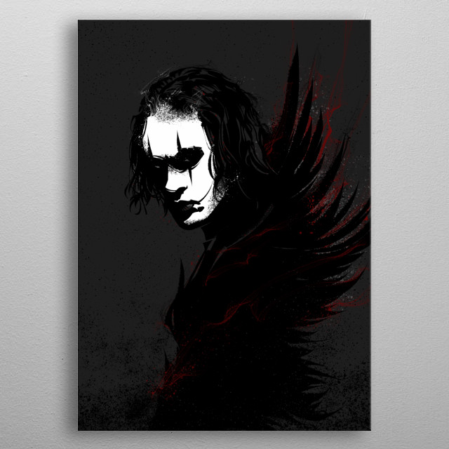 High-quality metal print from amazing The Crow collection will bring unique style to your space and will show off your personality. metal poster