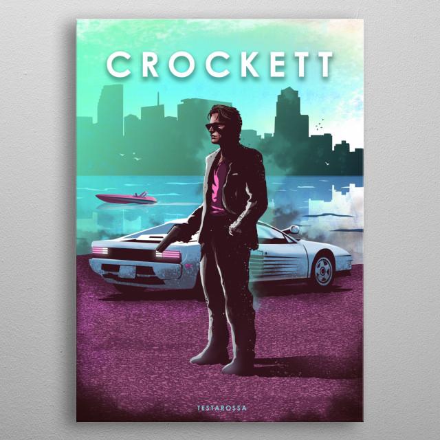 Crockett Testarossa metal poster