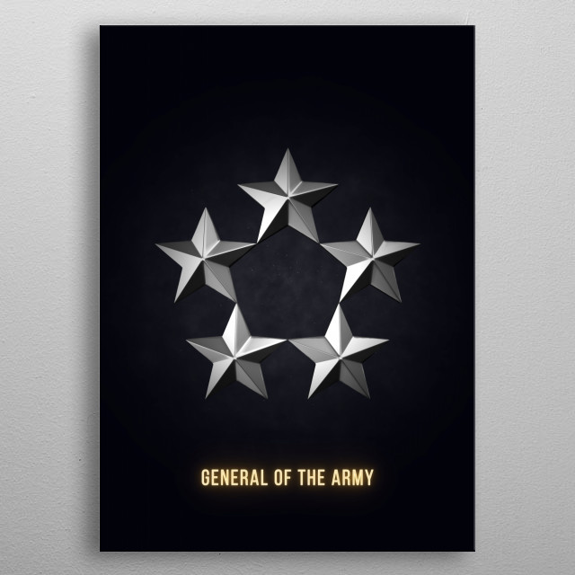 General of the Army - Military Insignia 3D metal poster