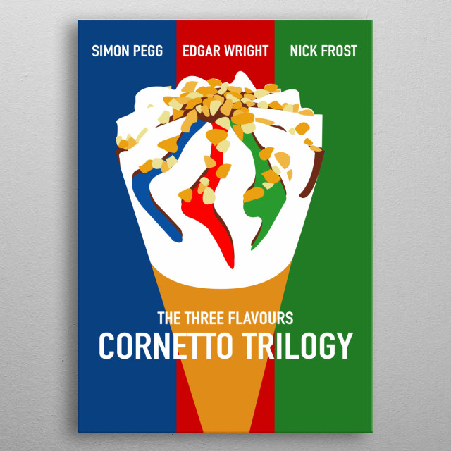 The Three Flavours Cornetto Trilogy metal poster