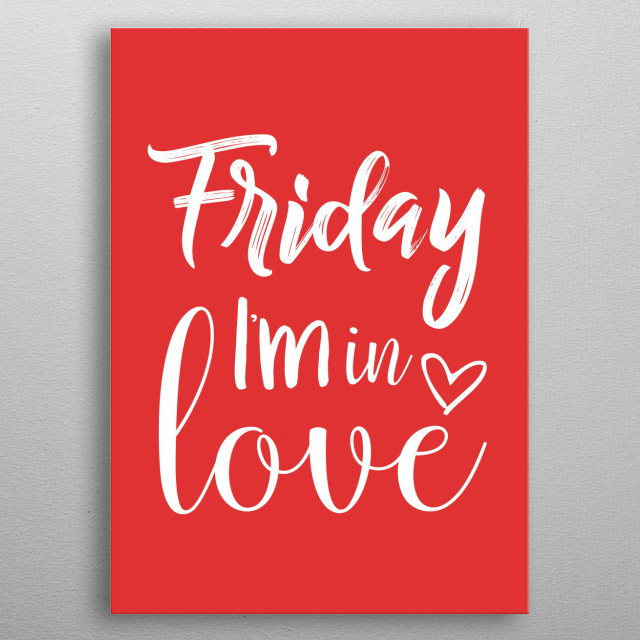 Friday!  metal poster