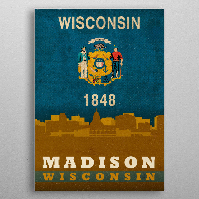 Madison Wisconsin City Skyline State Flag metal poster