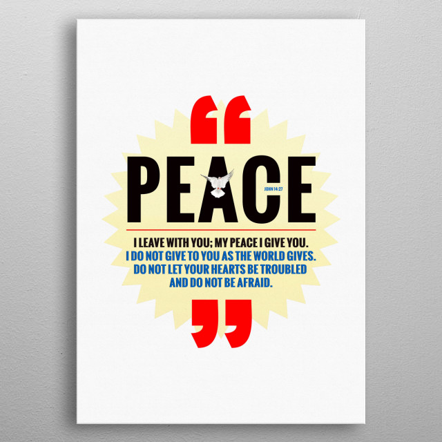 My Peace I Give You metal poster