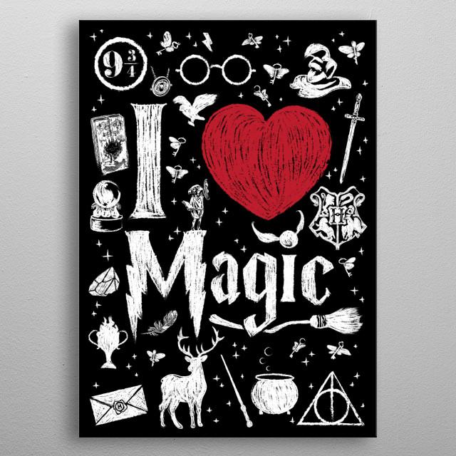 I love Magic metal poster