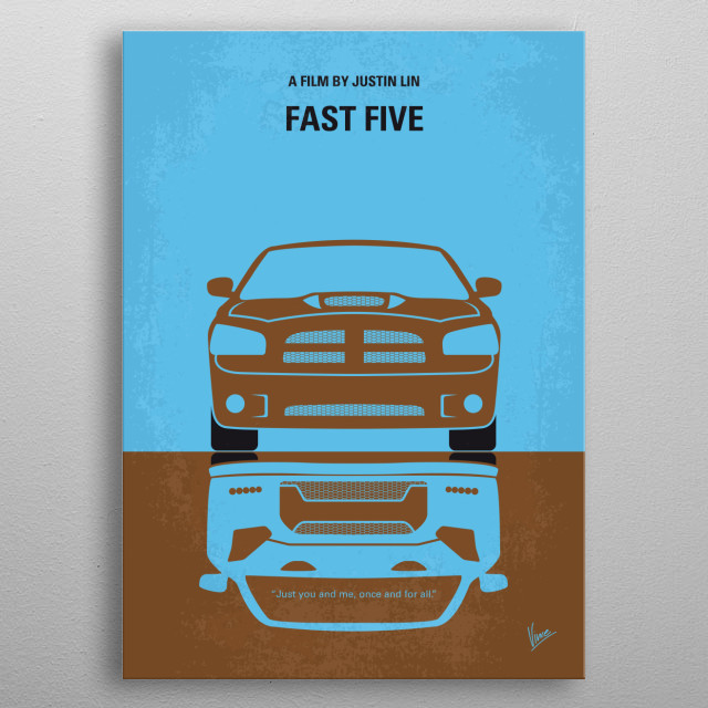 No207-5 My Fast Five minimal movie poster metal poster