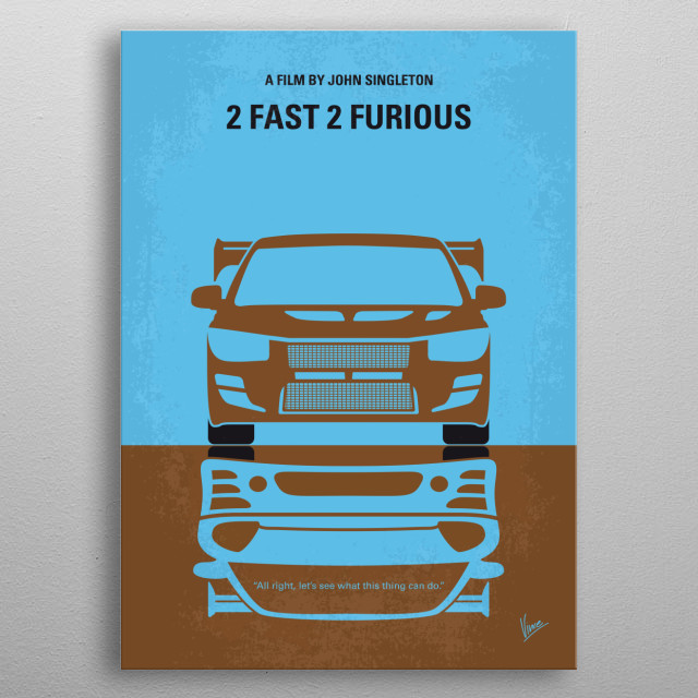 No207-2 My 2 Fast 2 Furious minimal movie poster metal poster