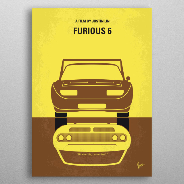 No207-6 My Furious 6 minimal movie poster metal poster